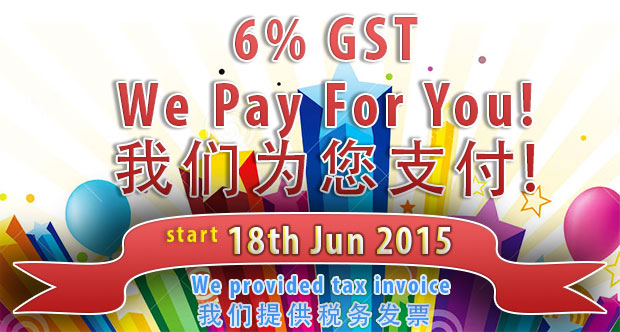 6% GST We Paid For You!